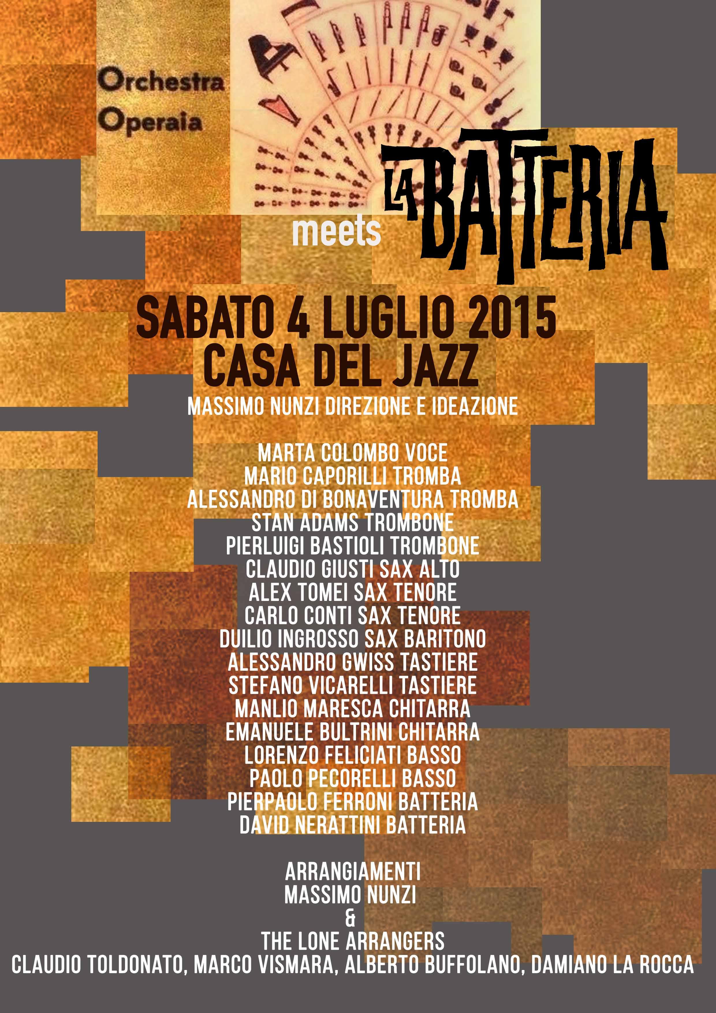 4 luglio 2015-ROMA-Orchestra Operaia e La Batteria INSIEME! Un concerto Cinematico per il Festival nel Parco della Casa del Jazz