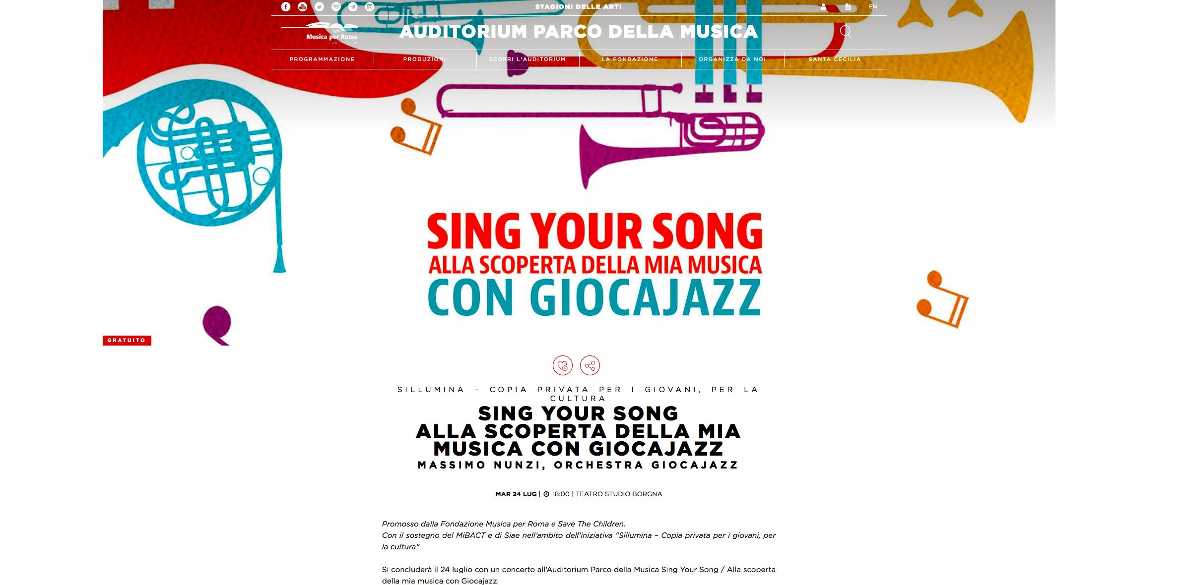 24 Luglio 2018 – TEATRO STUDIO Auditorium parco della Musica h.18- Concerto – LA FONDAZIONE MUSICA PER ROMA E SAVE THE CHILDREN ITALIA PRESENTANO:  SING YOUR SONG ALLA SCOPERTA DELLA MIA MUSICA CON GIOCAJAZZ